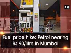 Fuel price hike: Petrol nearing Rs 90/litre in Mumbai [Video]
