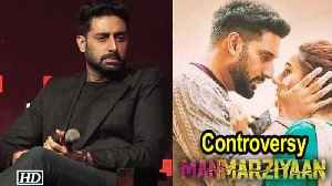 Abhishek Bachchan REACTS on 'Manmarziyaan' Controversy [Video]