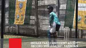 Indian Fans Confident About Second Win Against Pakistan [Video]