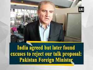India agreed but later found excuses to reject our talk proposal: Pakistan Foreign Minister [Video]