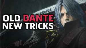 Dante's New Weapons Changes The Devil May Cry Formula - Devil May Cry 5 Impressions TGS 2018 [Video]