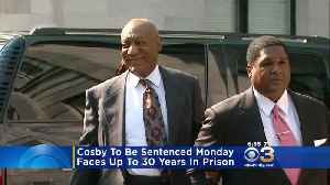 Bill Cosby To Be Sentenced Monday [Video]
