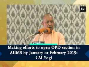 Making efforts to open OPD section in AIIMS by January or February 2019: CM Yogi [Video]
