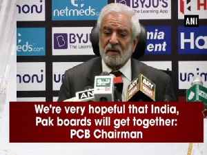 We're very hopeful that India, Pak boards will get together: PCB Chairman [Video]