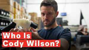 Who Is Cody Wilson? [Video]