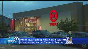 18-Month-Old Left In Shopping Cart In Parking Lot Of Easton Target [Video]