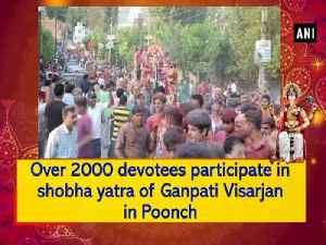 Over 2000 devotees participate in shobha yatra of Ganpati Visarjan in Poonch [Video]