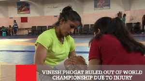 Vinesh Phogat Ruled Out Of World Championship Due To Injury [Video]