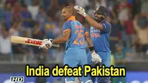 Asia Cup 2018 | Rohit, Dhawan brush aside Pakistan [Video]