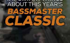 5 Most Important Things Bassmaster Classic 2016 [Video]