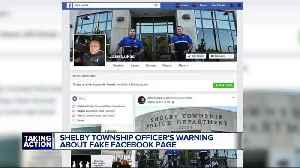 Fake Facebook account created using Shelby Township officer's photos in attempt to scam people [Video]