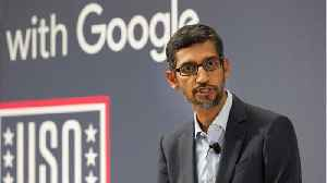 Google CEO Warns Employees About Being Too Political [Video]