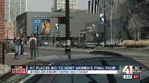 Kansas City to find out Monday if it will host NCAA women's basketball Final Four [Video]