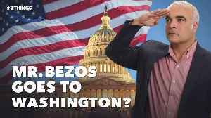 Mr. Bezos Goes to Washington? 3 Things to Know Today. [Video]