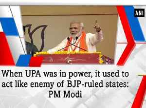 When UPA was in power, it used to act like enemy of BJP-ruled states: PM Modi [Video]