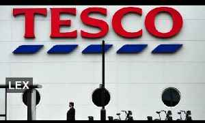 What's behind Tesco's colossal losses? | Lex [Video]