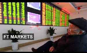 China leads global markets to bad start! | FT Markets [Video]