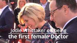 New Doctor Jodie Whittaker calls for more diversity in top roles [Video]