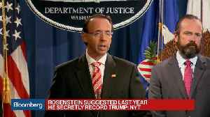 Rosenstein Suggested He Secretly Record Trump: NYT [Video]