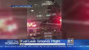 SFO – Mexico City Flight Canceled After Fuel Spill At Gate [Video]