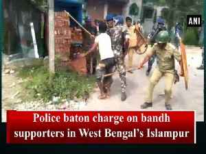 Police baton charge on bandh supporters in West Bengal's Islampur [Video]