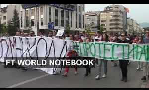 The Rise of the Political Crisis in Macedonia   FT World Notebook [Video]