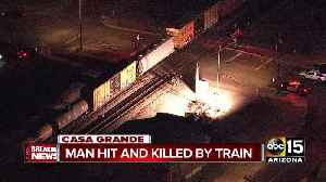 Police: Man hit and killed by train in Casa Grande [Video]