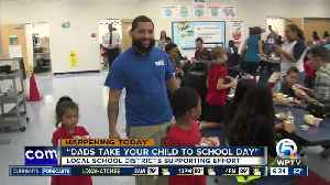 Florida schools celebrate 'Dads Take Your Child to School Day' [Video]