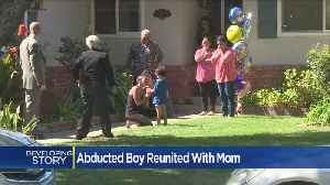 Abducted Modesto Boy Reunited With Mom [Video]