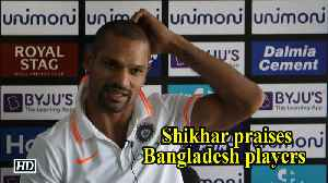 Asia Cup 2018 | Shikhar praises Bangladesh players [Video]