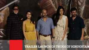 Trailer Launch Of Thugs Of Hindostan [Video]