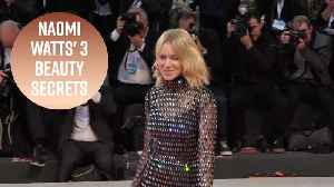 How Naomi Watts stays looking so young at 50 [Video]