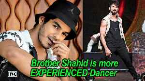 Shahid is more EXPERIENCED Dancer than me : Ishaan Khatter [Video]