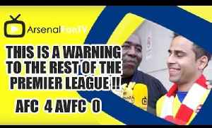 This Is A Warning To The Rest Of The Premier League !! | Arsenal 4 Aston Villa 0 | FA Cup Final [Video]