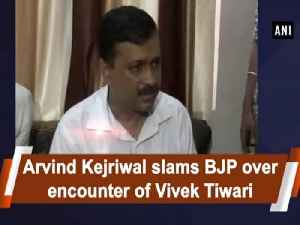 Arvind Kejriwal slams BJP over encounter of Vivek Tiwari [Video]