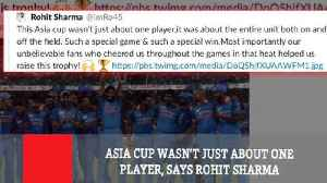 Asia Cup Wasn't Just About One Player, Says Rohit Sharma [Video]