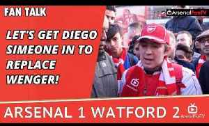 Let's Get Diego Simeone In To Replace Wenger! | Arsenal 1 Watford 2 [Video]