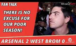 Arsenal v West Brom 2 - 0 | There Is No Excuse For Our Poor Season! [Video]