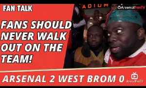 Arsenal  v West Brom 2 - 0 | Fans Should Never Walk Out On The Team! [Video]