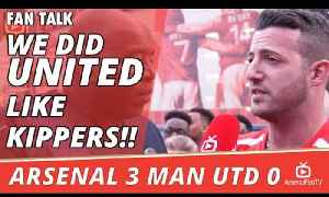 We Did United Like Kippers!!  | Arsenal 3 Man Utd 0 [Video]