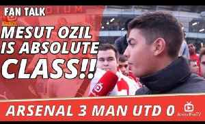 Mesut Ozil Is Absolute Class!! | Arsenal 3 Man Utd 0 [Video]