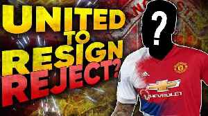 Manchester United To Resign REJECTED Superstar?! [Video]
