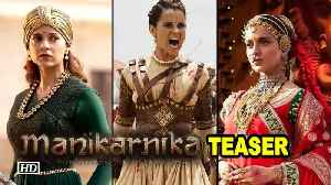 Manikarnika TEASER | Kangana's historic battle to begin on Gandhi Jayanti [Video]