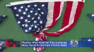 Hurricane Florence Weather-Worn American Flag Auctioned [Video]