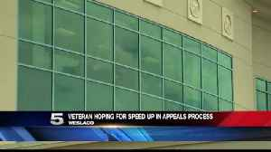 Valley Veteran Hopes for Speed Up in VA Appeals Process [Video]
