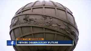 Non-profit 'in talks' to take over Yerkes Observatory in Wisconsin [Video]