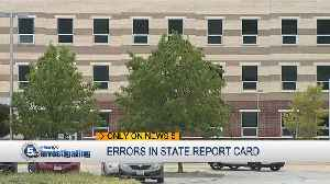 Errors, inaccuracies revealed in state's school report card [Video]