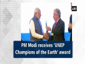 PM Modi receives 'UNEP Champions of the Earth' award [Video]