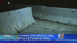 Lake Elsinore, Temescula Valley Under Voluntary Evacuations Due To Storm [Video]