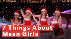 7 Things You Didn't Know About Mean Girls [Video]